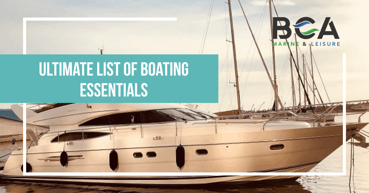 Ultimate List Of Boating Essentials